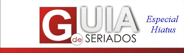 guiadeseriesHiatus