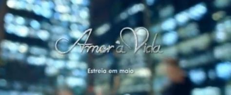 Globo reforça divulgação de Amor à Vida