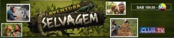 Aventura Selvagem: hoje 20/04/2013