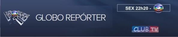 Globo Repórter (14/02/2014)