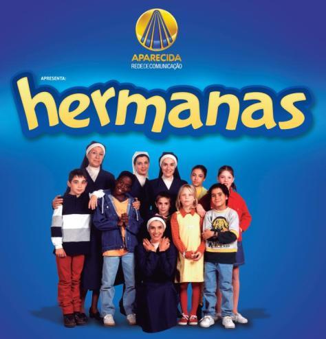 Séries Hermanas estreia dia 26 na Rede Aparecida