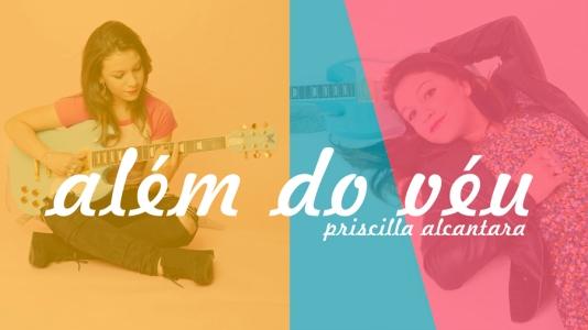 """Priscilla Alcantara lança novo hit """"Além do Véu"""""""