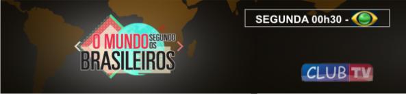 O Mundo Segundo os Brasileiros (23/12/2013)