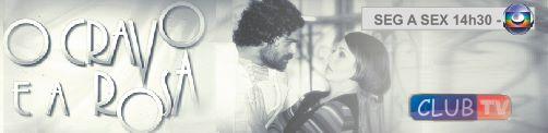 Resumo da novela O Cravo e a Rosa