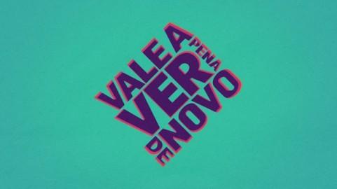 Nova logo do Vale Apena Ver De Novo na Globo