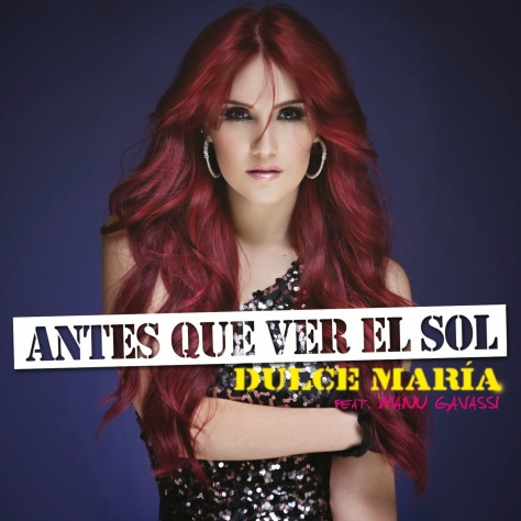 """Single """"Antes que Ver El Sol"""" de Dulce Maria é lançado no iTunes"""